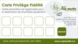 Carte Privilège Fidélité - Auberge Cap Martin, La Pocatière